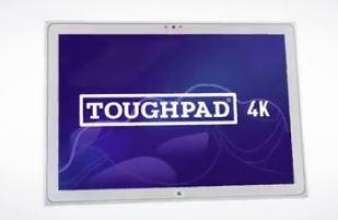 toughpad 4K